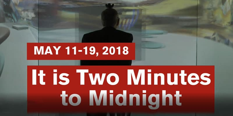 It is two minutes to midnight at Weinberg/Newton Gallery