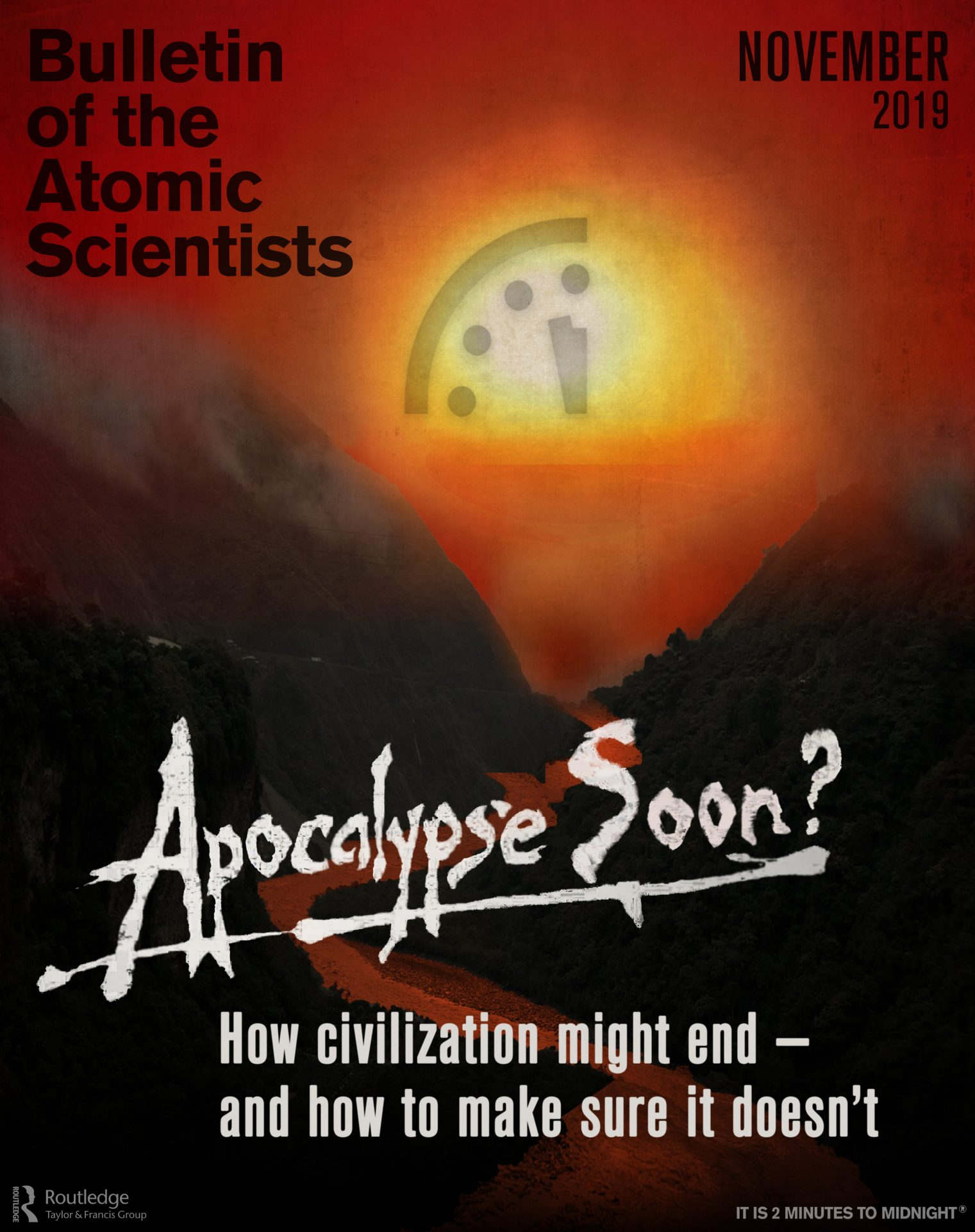 Cover for the November 2018 issue: Apocalypse Soon? How civilization might end—and how to make sure it doesn't