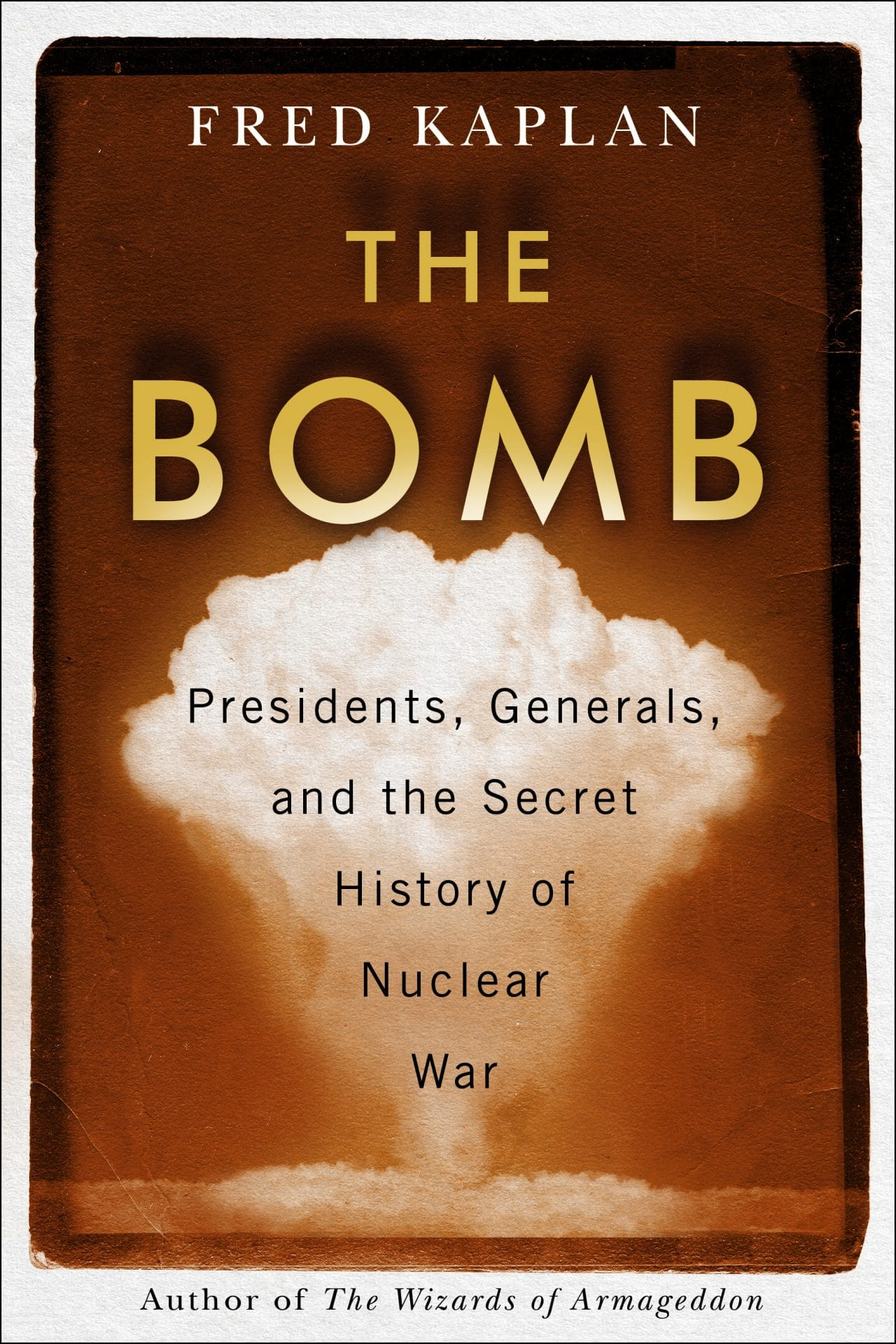 Book cover of The Bomb, by Fred Kaplan