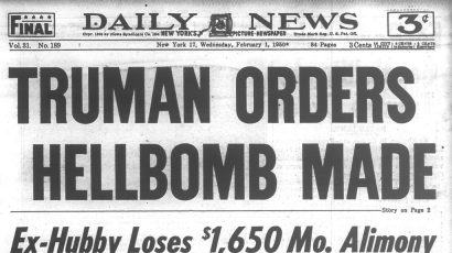 President Truman announced that he had directed the Atomic Agency Commission to continue with its work on all forms of atomic energy weapons, including the so-called hydrogen bomb.